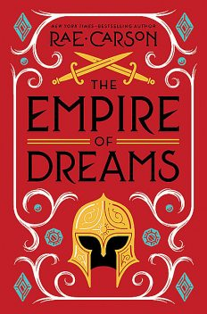 The Empire of Dreams, Rae Carson