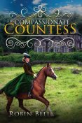 The Compassionate Countess, Robin Bell