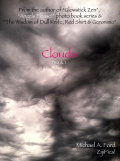 """ZijiPics! """"Clouds"""" (Book 2), Michael A Ford"""