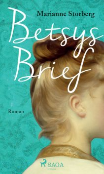 Betsys Brief, Marianne Storberg