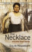 The Necklace and Other Short Stories, Guy de Maupassant