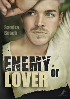 Enemy or Lover, Sandra Busch