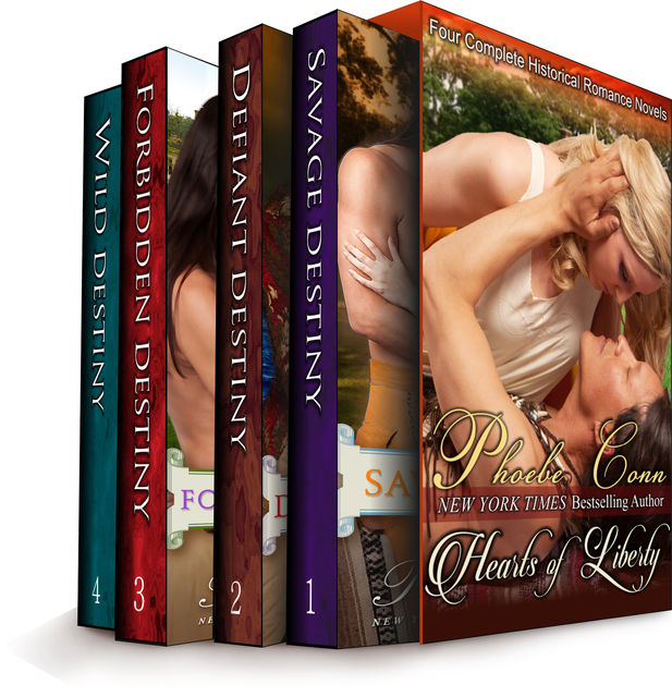 The Hearts of Liberty (Four Complete Historical Romance Novels in One), Phoebe Conn