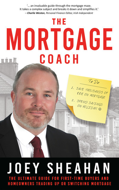 The Mortgage Coach, Joey Sheahan