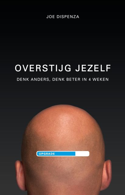 Overstijg jezelf, Joe Dispenza