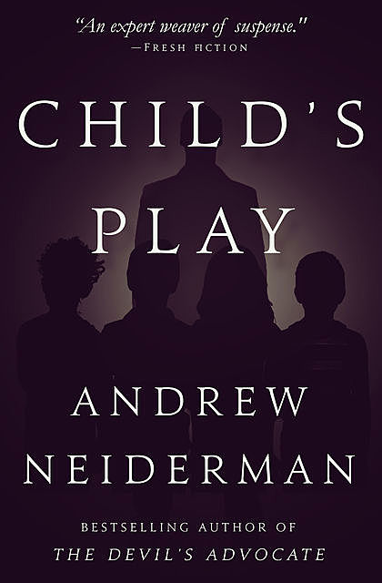 Child's Play, Andrew Neiderman