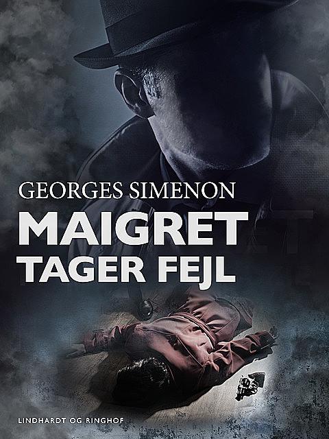Maigret tager fejl, Georges Simenon
