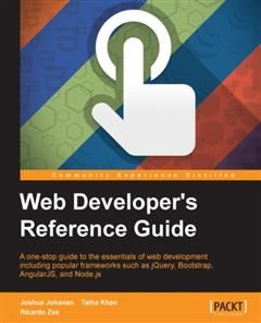 Web Developer's Reference Guide, Joshua Johanan