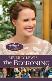 Beverly Lewis' The Reckoning, Beverly Lewis
