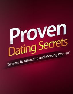 Proven Dating Secret – Secrets to Attracting and Meeting Women, Eric Spencer