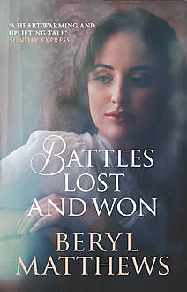 Battles Lost and Won, Amy Myers