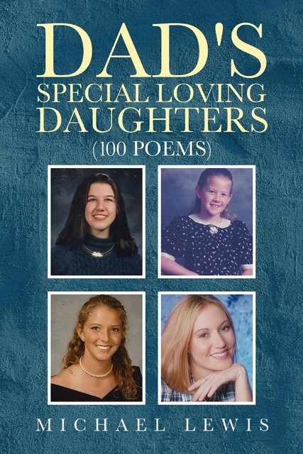 Dad's Special Loving Daughters, Michael Lewis
