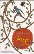 Fire Logic, Laurie J. Marks