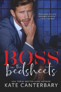 Boss in the Bedsheets, Kate Canterbary