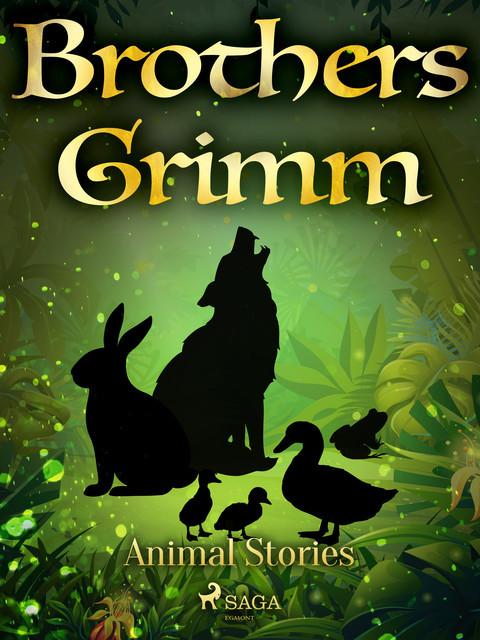 Animal Stories, Brothers Grimm