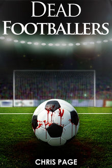 Dead Footballers, Chris Page