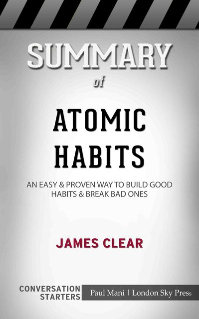 Summary of Atomic Habits, Paul Mani