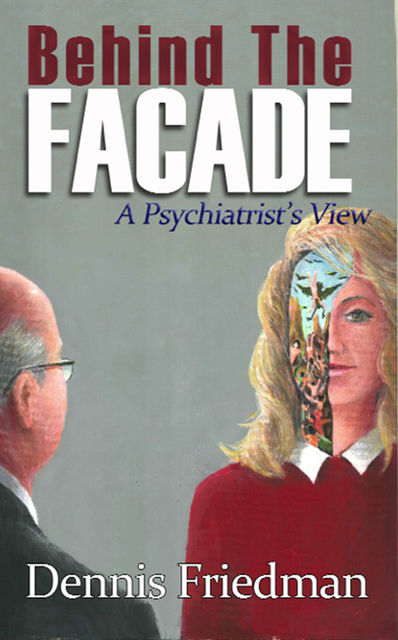 Behind The Façade, Dennis Friedman