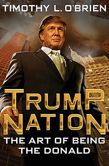 TrumpNation, Timothy O'Brien
