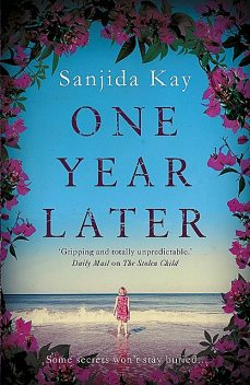 One Year Later, Sanjida Kay