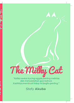 The Milky Cat, Stefy Akuba