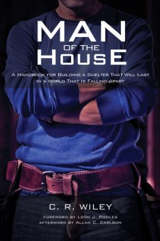 Man of the House, C.R. Wiley