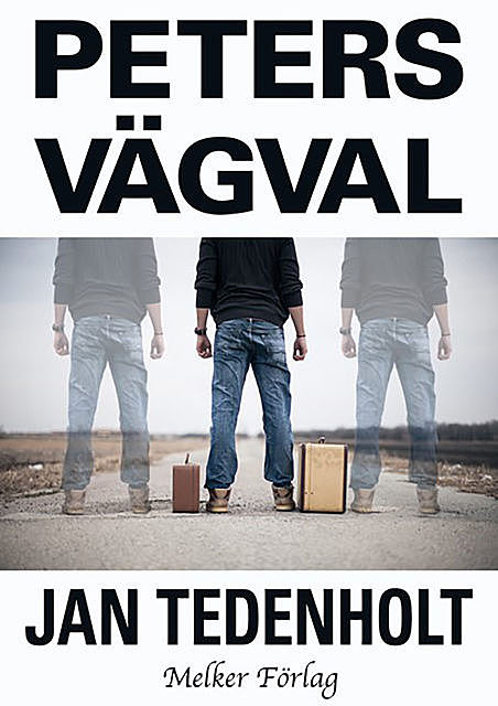 Peters vägval, Jan Tedenholt