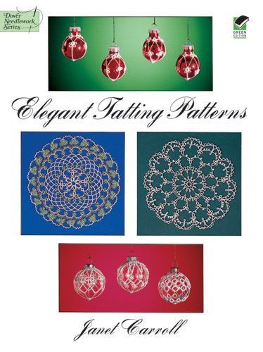Elegant Tatting Patterns, Janet Carroll