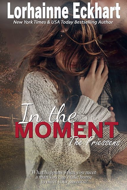 In the Moment, Lorhainne Eckhart