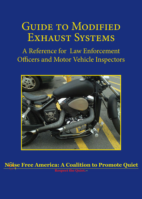 Guide to Modified Exhaust Systems, Noise Free America