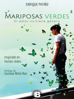 Mariposas verdes, Enrique Patiño