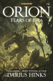 Orion: The Tears of Isha, Darius Hinks