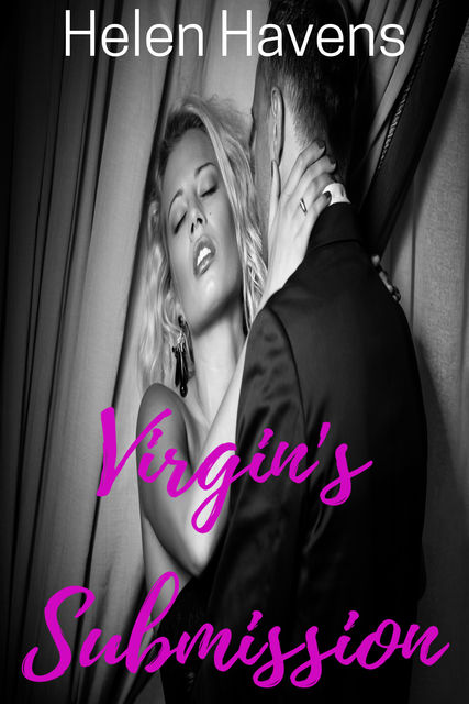 Virgin's Submission, Helen Havens