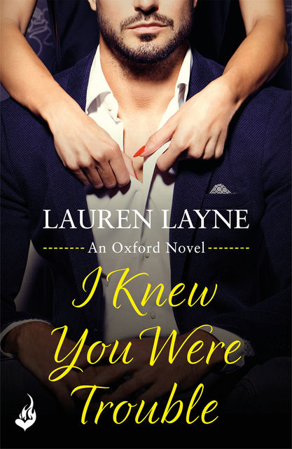 I Knew You Were Trouble, Lauren Layne