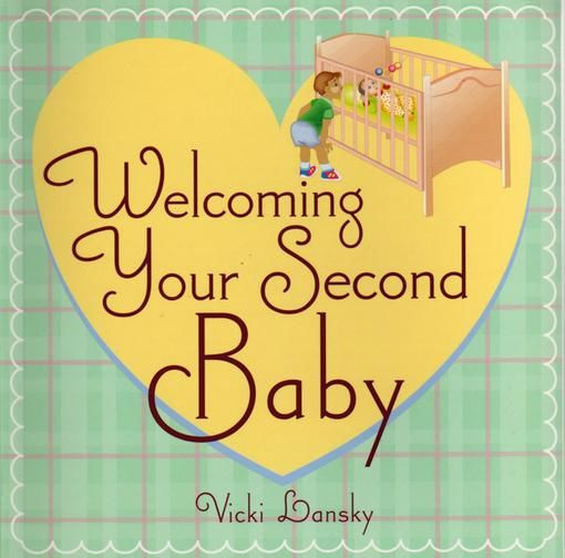 Welcoming Your Second Baby, Vicki Lansky