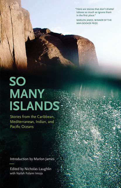 So Many Islands, Marlon James, Nailah Folami Imoja