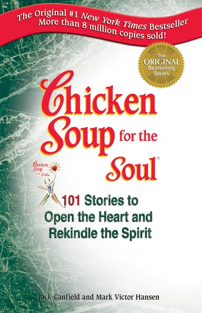 Chicken Soup for the Soul, Jack Canfield, Mark Hansen