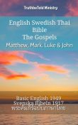English Swedish Thai Bible – The Gospels – Matthew, Mark, Luke & John, Truthbetold Ministry