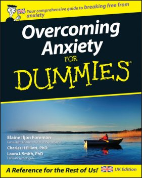 Overcoming Anxiety For Dummies, Elaine Foreman, Laura Smith, Charles H.Elliott