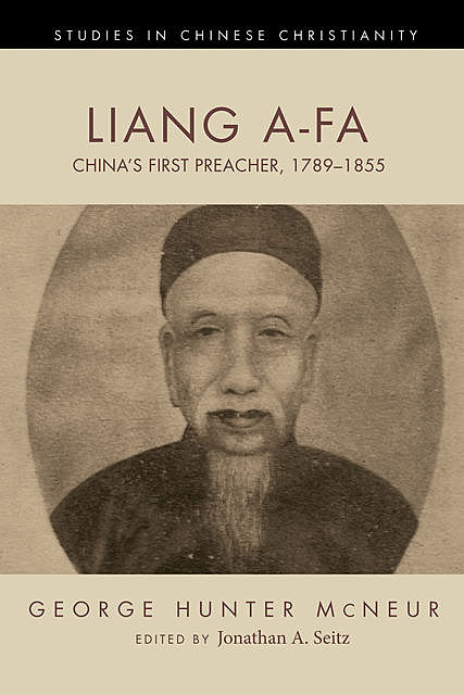 Liang A-Fa, George Hunter McNeur
