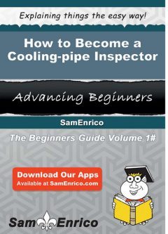 How to Become a Cooling-pipe Inspector, Hoa Cruse