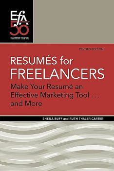 Resumés for Freelancers 2020, Sheila Buff, Ruth E Thaler-Carter