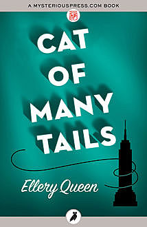 Cat of Many Tails, Ellery Queen