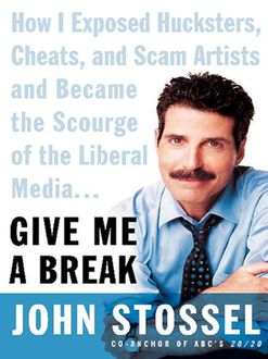Give Me a Break, John Stossel