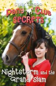 Nightstorm and the Grand Slam (Pony Club Secrets, Book 12), Stacy Gregg