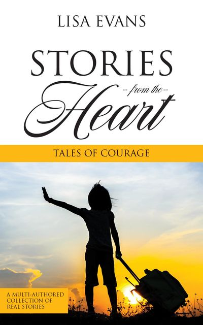Stories From The Heart, Lisa Evans
