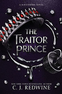 The Traitor Prince, C.J.Redwine