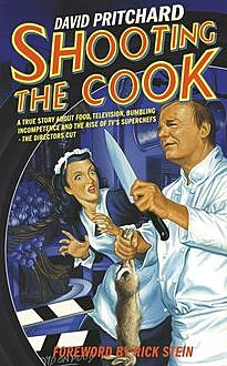 Shooting the Cook, David Pritchard
