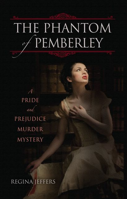 The Phantom of Pemberley, Regina Jeffers