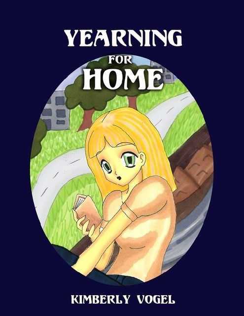 Yearning for Home, Kimberly Vogel